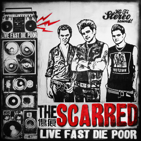 The Scarred: 'Live Fast, Die Poor' CD(pre-order now)