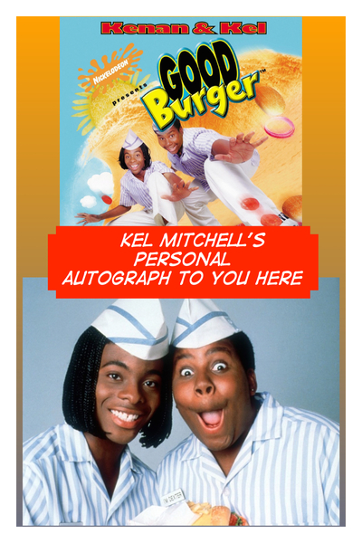 Kel Mitchell Good Burger Autographed Poster