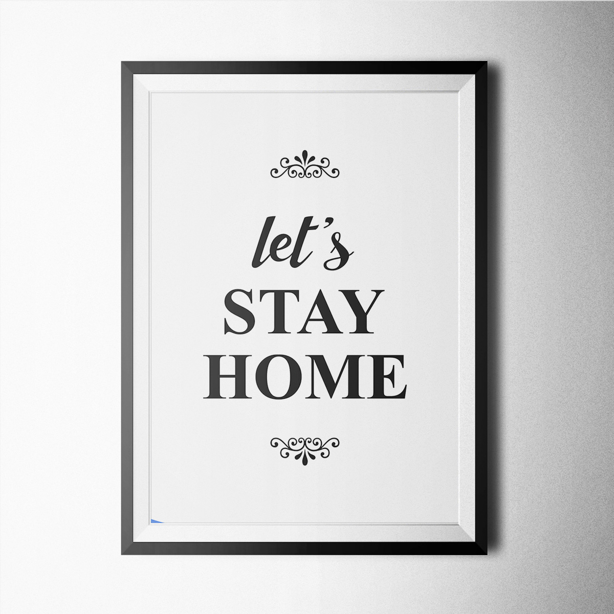 let s stay home poster print wallart minimal black and white