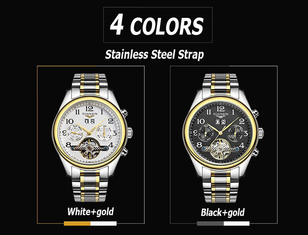 Specification Color: BLACK GOLDEN BLACK, BLACK SILVER BLACK, BROWN GOLDEN WHITE, BROWN SILVER WHITE, GOLDEN BLACK, GOLDEN WHITE, SILVER BLACK, SILVER WHITE Category: Watches > Men's Watches   Quality Determines Everything - GUANQIN Watch GUANQIN, as the first pointer type satellite time transfer watch, its accuracy is controlled within 0.1 second. With its imported movement, consummate craft, and the fashion design, GUANQIN Watch is deeply favored by ample white collar class. This GUANQIN Male Leather Calendar Tourbillon Automatic Mechanical Watch, with its automatic mechanical movement, calendar display, and working small two stitches, reflect its own charm and characteristic. Good watch, you are worth owning it.  Features:  - GUANQIN calendar leather tourbillon automatic mechanical watch for men. - Imported automatic mechanical movement, keep time precise. - Calendar display, auto update calendar, need not to look at the calendar. - Stainless steel case and back cover, strong and st