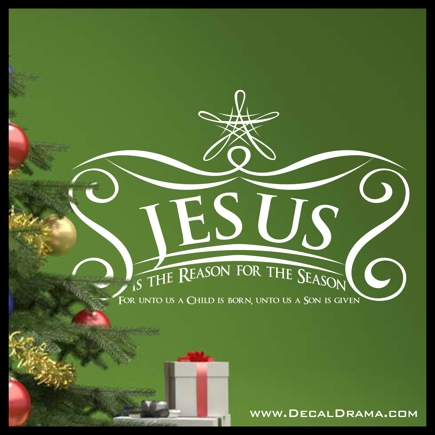 Decal Drama 183 Christmas Vinyl Wall Decal Jesus Is The