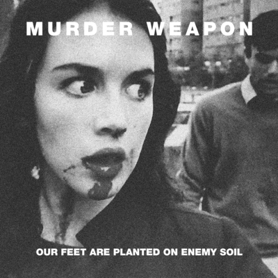 Murder weapon  quot our feet are planted on enemy soil quot  7 quot  reissue    Xasthur Telepathic With The Deceased