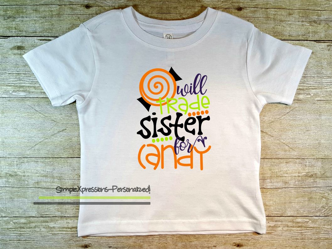 Will Trade Sister For Candy Toddler/youth Halloween Shirt