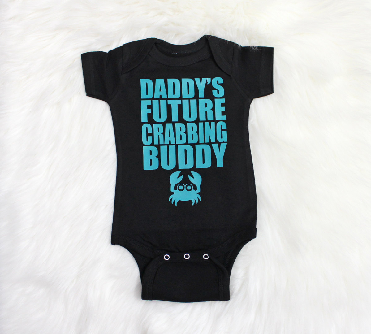 daddys future crabbing buddy baby clothes printed in teal, baby