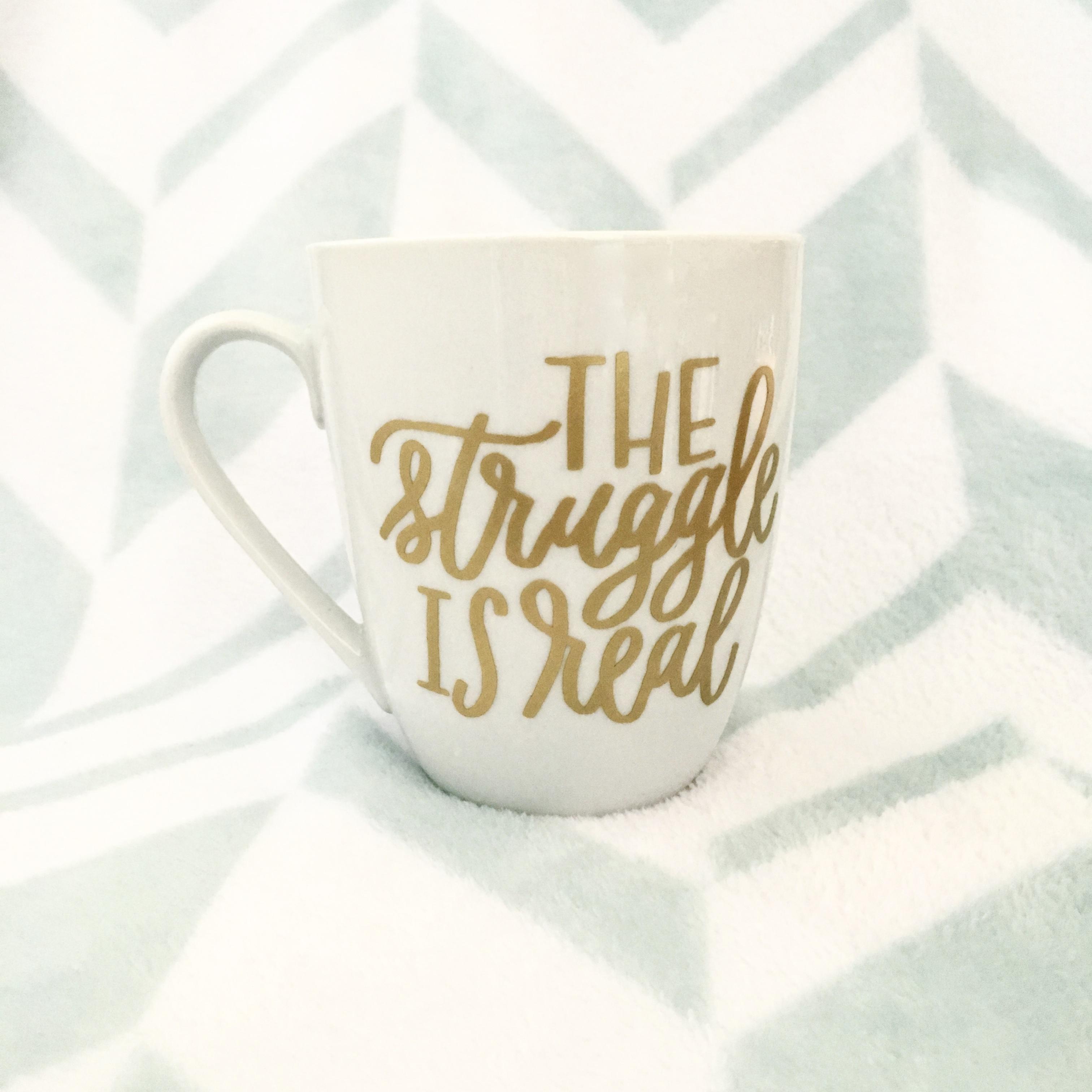 Funny Coffee Mug The Struggle Is Real Mug Adult Mug Gift For