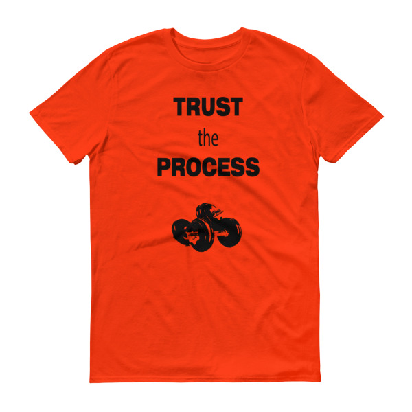"""trust The Process"" Mens Short Sleeve Tee"