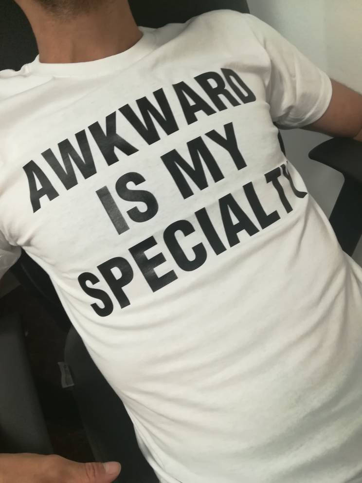 Image of Awkward is My Specialty T shirt, Awkward tshirt, Sayings Tshirt, Funny tshirt unisex Crewneck Outfit