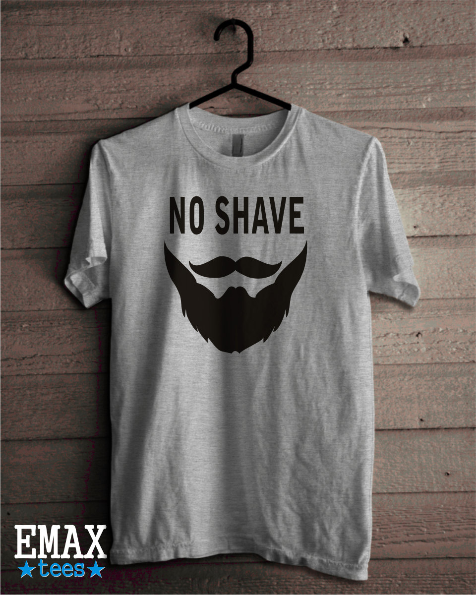 Image of Beard Shirt No Shave Hipster, No Shave November Tshirt, Unisex 100% cotton Gifts For Him Clothes