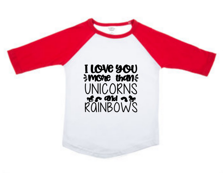 86abd576 Children's Valentine's Day Raglan Shirt I Love You More Than Unicorns and  Rainbows
