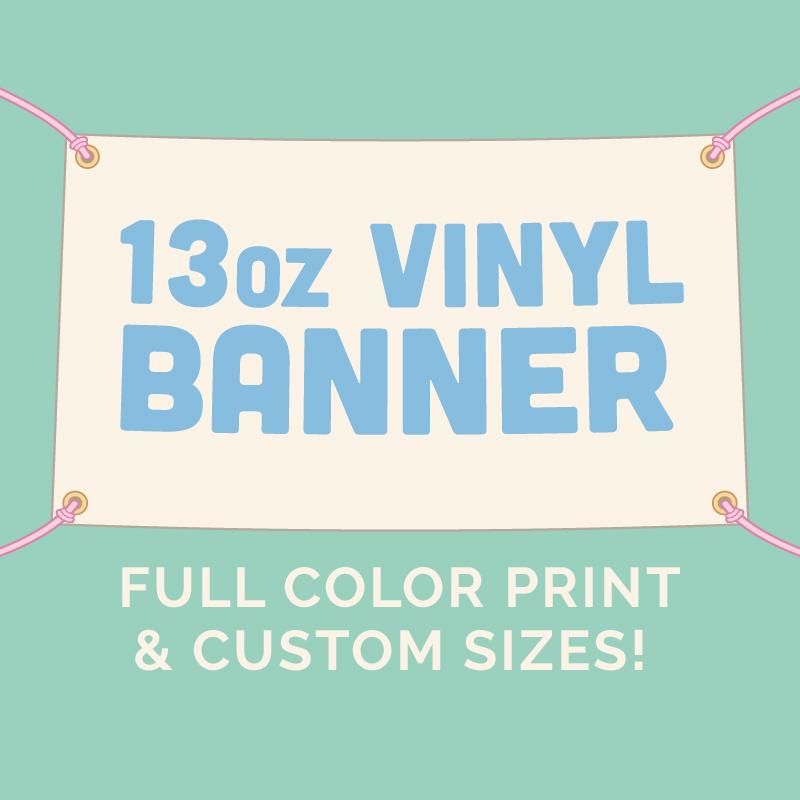 Custom Printed Vinyl Banner (13oz) sold by Byte Size Treasure Patreon Sho