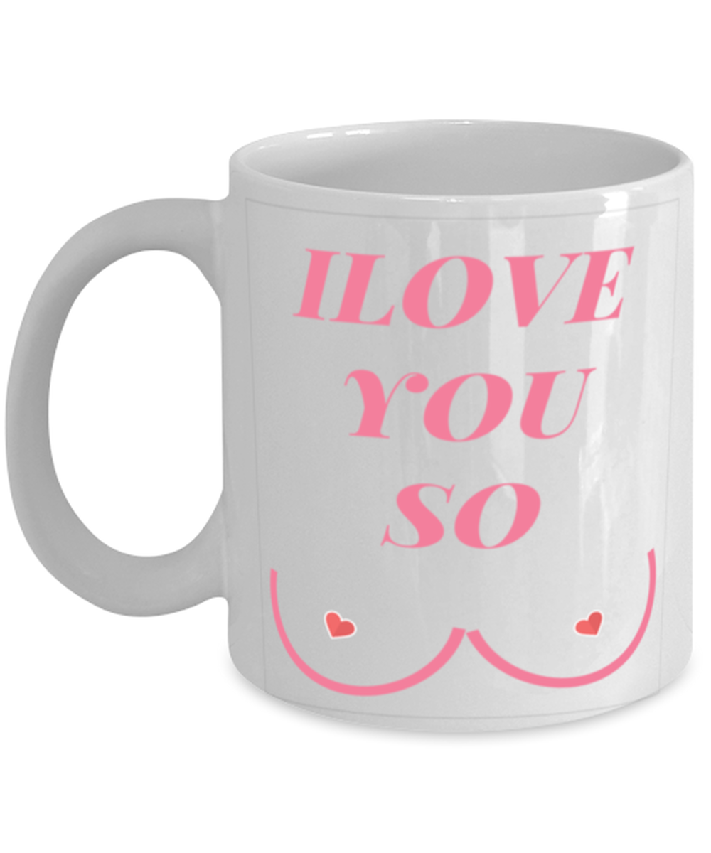 Ilove You So Coffee Mug Gift For Men Funny Greatest Husband Birthday Gifts And Valentines Day Gifts Ideas From Wife For His Anniversary Presents Sold By De Something Funny On Storenvy