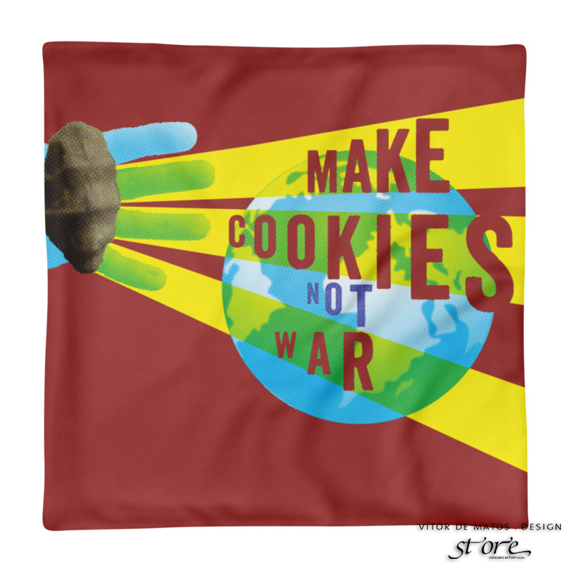 Make Cookies Not War⠐ Double sided printed square Pillow case only by Vítor de Matos