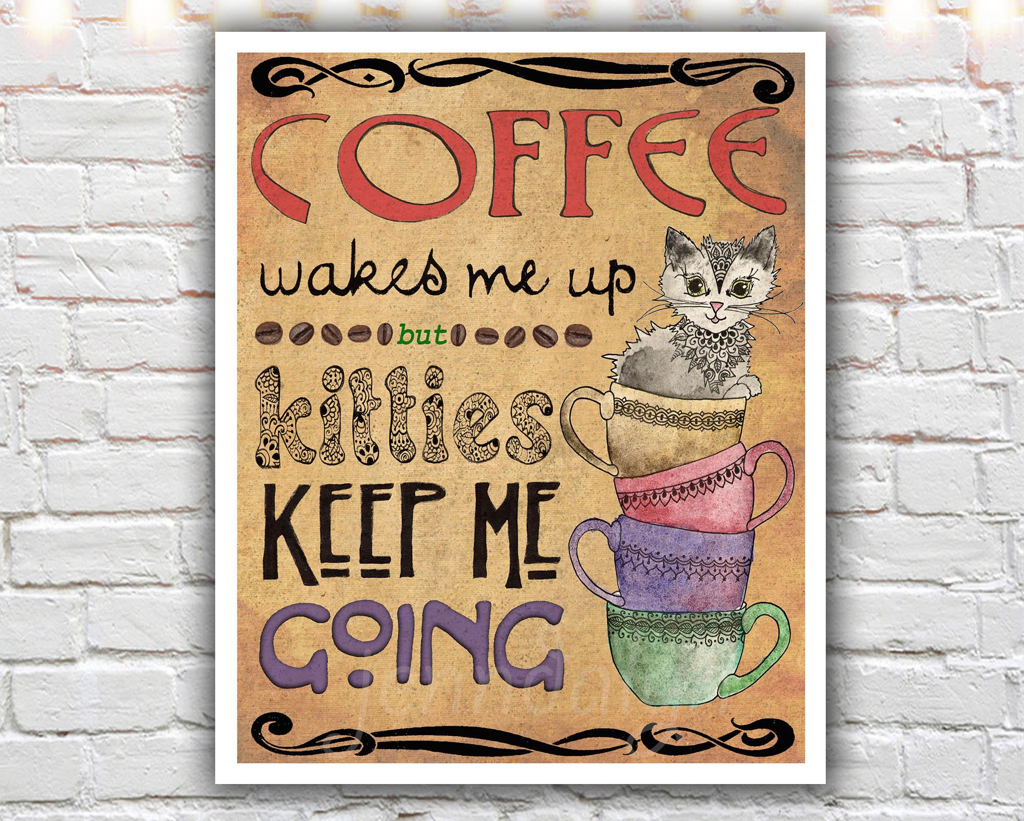 Kitties U0026 Coffee   8 X 10 Paper Print, Coffee Cup Print, Kitchen Art